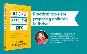 Raising Resilient Kids by Rhonda Spencer Huang